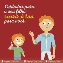 Cuidados para o seu filho sorrir à toa para você