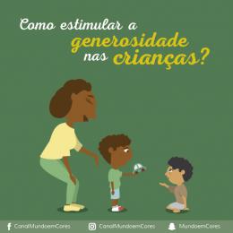 Como estimular a generosidade nas crianças?