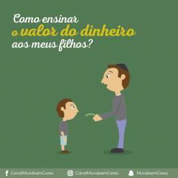 Como ensinar o valor do dinheiro para a criança?