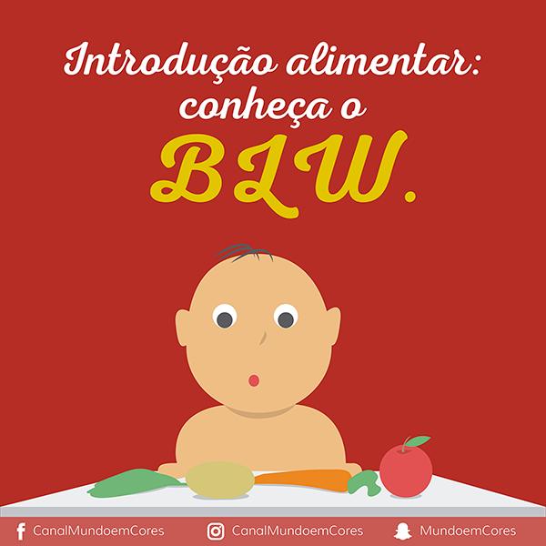 Conheça o método BLW de alimentação
