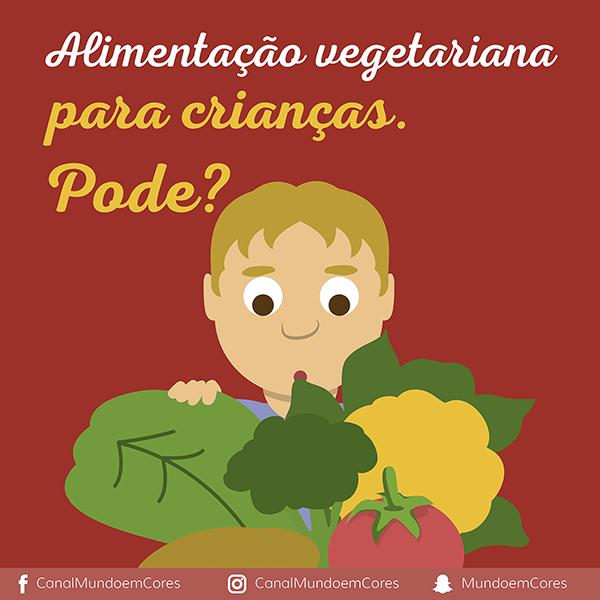 Crianças podem ter uma alimentação vegetariana?