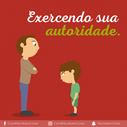 Exercendo a sua autoridade com a criança