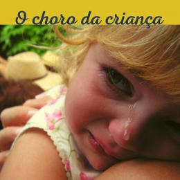 O que há por trás do choro da criança