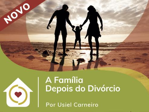 A Família depois do Divórcio